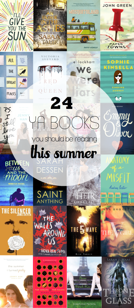 24 YA BOOKS YOU SHOULD BE READING THIS SUMMER